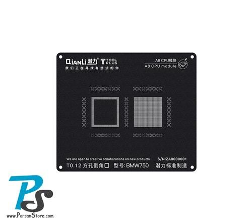Stencil QiAnLi iBlack 3D A8 CPU-BMW750