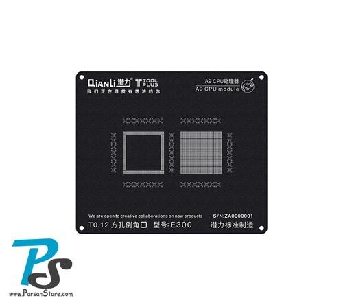 Stencil QiAnLi A9 CPU E300